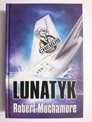 LUNATYK - Robert Muchamore 2010
