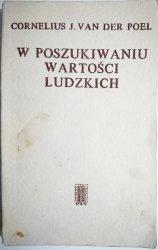 W POSZUKIWANIU WARTOŚCI LUDZKICH van der Poel 1979