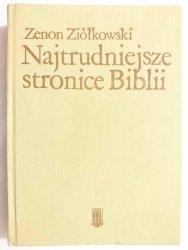 NAJTRUDNIEJSZE STRONICE BIBLII - Zenon Ziółkowski 1989