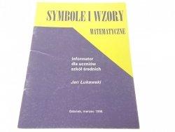 SYMBOLE I WZORY MATEMATYCZNE - Łukawski 1996