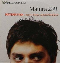 MATURA 2011 MATEMATYKA - KURS I TESTY SPRAWDZAJĄCE