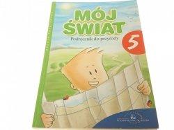 MÓJ ŚWIAT. PODRĘCZNIK DO PRZYRODY 5 (2003)