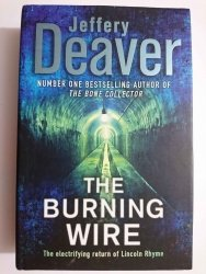 THE BURNING WIRE - Jeffery Deaver 2010