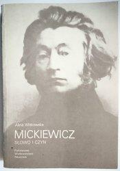 MICKIEWICZ. SŁOWO I CZYN - Alina Witkowska 1986