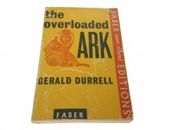 THE OVERLOADED ARK - Gerald Durrell