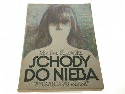 SCHODY DO NIEBA - Monika Kotowska