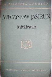MICKIEWICZ - Mieczysław Jastrun 1957