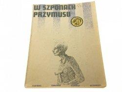 ŻÓŁTY TYGRYS: W SZPONACH PRZYMUSU - Zonik (1984)