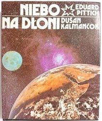 NIEBO NA DŁONI - Eduard Pittich 1988