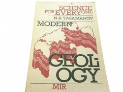 SCIENCE FOR EVERYONW. MODERN GEOLOGY - Yasamanov