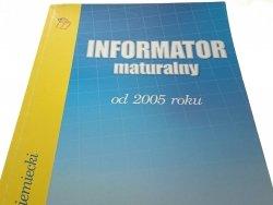 INFORMATOR MATURALNY OD 2005 ROKU JĘZYK NIEMIECKI