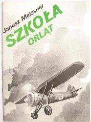 SZKOŁA ORLĄT - Janusz Meissner 1985