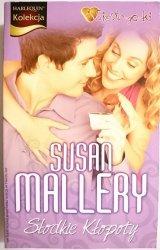 SŁODKIE KŁOPOTY – Susan Mallery 2010