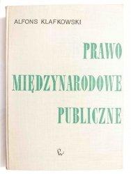 PRAWO MIĘDZYNARODOWE PUBLICZNE - Alfons Klafkowski 1964