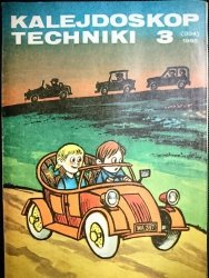 KALEJDOSKOP TECHNIKI NR 3 (334) 1985