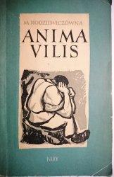 ANIMA VILIS - Maria Rodziewiczówna 1958