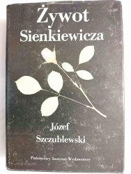 ŻYWOT SIENKIEWICZA - Józef Szczublewski 1989