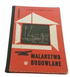 PORADNIK. MALARSTWO BUDOWLANE - Jaromski (1964)