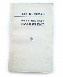 CO TO TAKIEGO CZŁOWIEK? - Jan Kurczab 1968