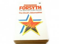 THE DEVIL'S ALTERNATIVE - Frederick Forsyth 1979