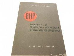 BHP PODCZAS ZAJĘĆ PRAKTYCZNO-TECHNICZNYCH...1962