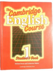 THE CAMBRIDGE ENGLISH COURSE 1 STUDENT'S BOOK - Michael Swan 1990