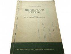 MIKROBIOLOGIA LEKARSKA - Aleksander Motak 1964