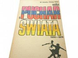 WALKA O PUCHAR ŚWIATA 1930-1974 - Jeleń (1975)