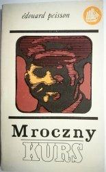 MROCZNY KURS - Edouard Peisson 1972
