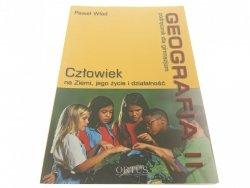 GEOGRAFIA II CZŁOWIEK NA ZIEMI - Paweł Wład (2004)