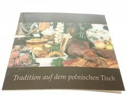 TRADITION AUF DEM POLNISCHEN TISCH 2006
