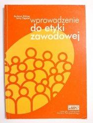WPROWADZENIE DO ETYKI ZAWODOWEJ - Bittner 2000