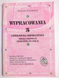 WYPRACOWANIA 5 LITERATURA WSPÓŁCZESNA - Jolanta Kasperek 1996
