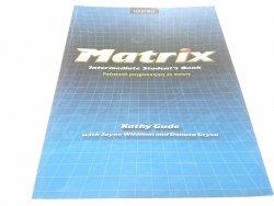MATRIX. INTERMEDIATE STUDENT'S BOOK - Gude (2001)