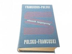 SŁOWNIK TURYSTYCZNY FRANCUSKO-POLSKI POLSKO-FRA
