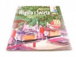 WIGILIA I ŚWIĘTA W REGIONACH POLSKI I EUROPY TOM I
