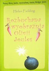 ROZBUCHANA WYOBRAŹNIA OLVII JOULES - Helen Fielding 2004