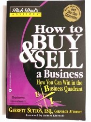 HOW TO BUY AND SELL A BUSINESS - Garrett Sutton 2003