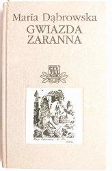 GWIAZDA ZARANNA - Maria Dąbrowska 2001