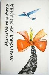 MARYŚKA ZE ŚLĄSKA - Maria Wardasówna 1984