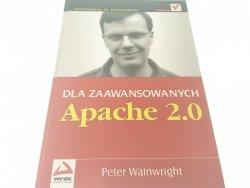APACHE 2.0 DLA ZAAWANSOWANYCH - P. Wainwright 2003