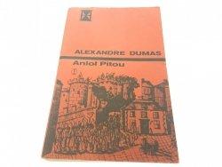 ANIOŁ PITOU TOM I - Alexandre Dumas 1983