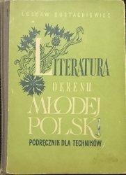 LITERATURA OKRESU MŁODEJ POLSKI - L. Eustachiewicz 1967