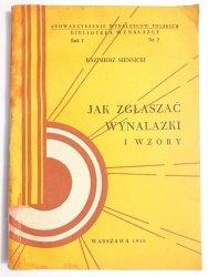 JAK ZGŁASZAĆ WYNALAZKI I WZORY - Kazimierz Siennicki 1958