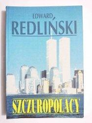SZCZUROPOLACY - Edward Redliński 1994