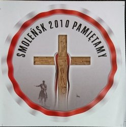 SMOLEŃSK 2010 PAMIĘTAMY. NAKLEJKA