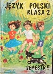 JĘZYK POLSKI KLASA II SEMESTR II CHODŹMY RAZEM 1995