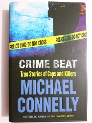 CRIME BEAT - Michael Connelly 2004