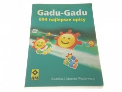 GADU-GADU 694 NAJLEPSZE OPISY - Wasilewscy 2008