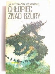 CHŁOPIEC ZNAD BZURY - Ferdynand Zamojski 1983